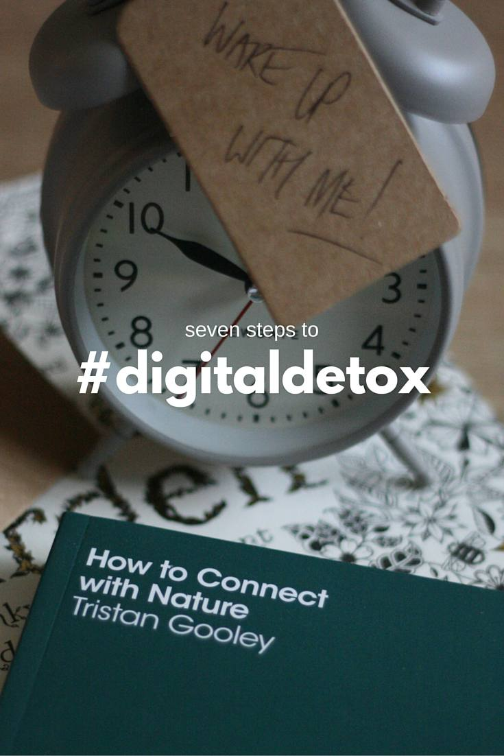 Time to Log Off - seven steps to #digitaldetox