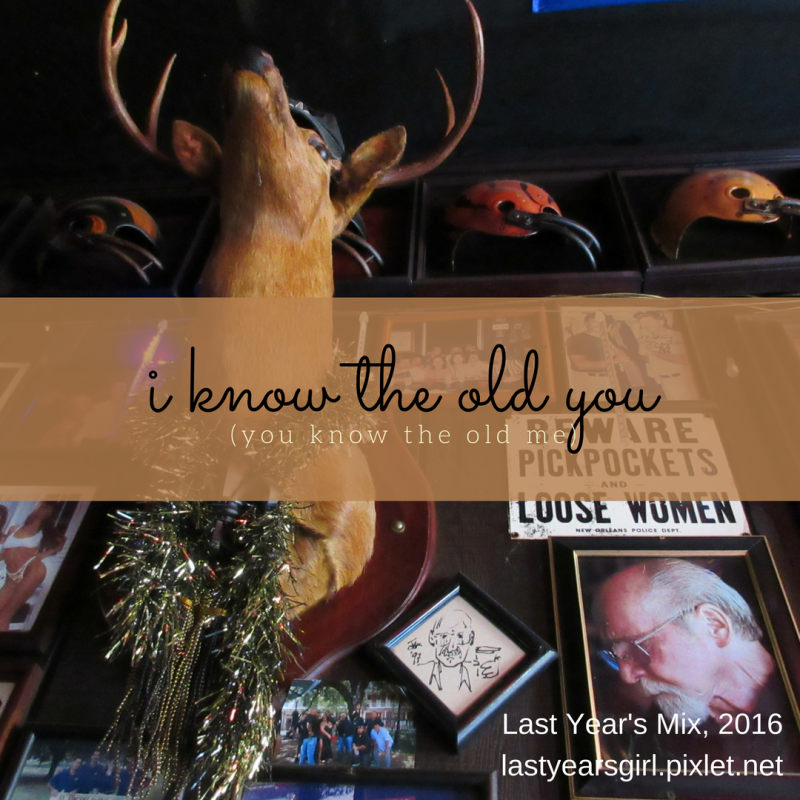I Know The Old You (You Know The Old Me): Last Year's Mix, 2016 artwork