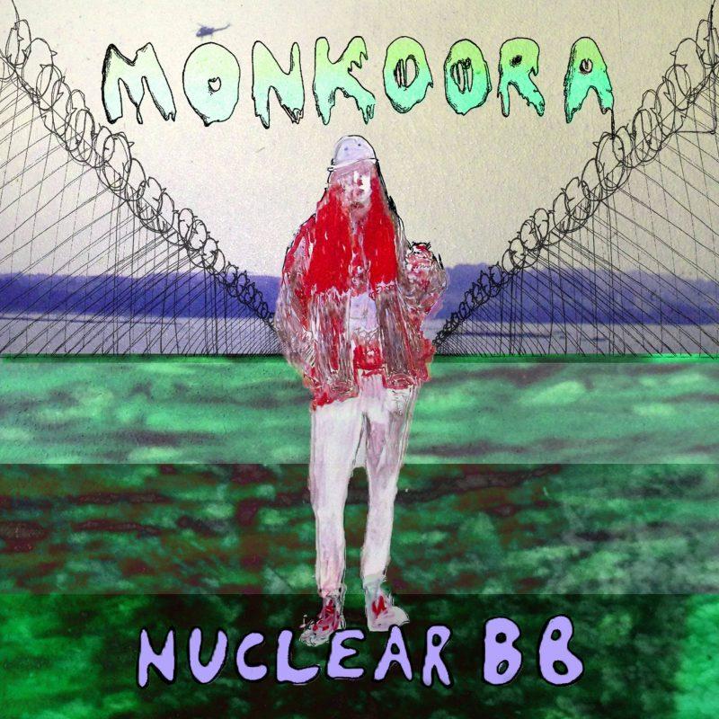Monkoora - Nuclear BB EP artwork