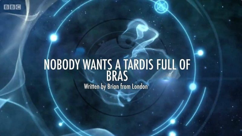 Nobody Wants a TARDIS Full of Bras - @TechnicallyRon