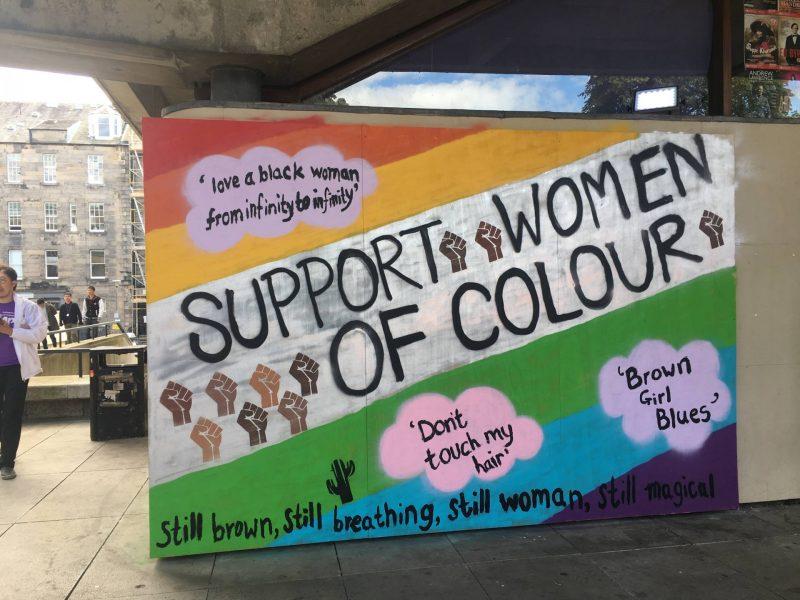 Edinburgh Fringe 2017 - Support Women of Colour street art, Assembly George Square