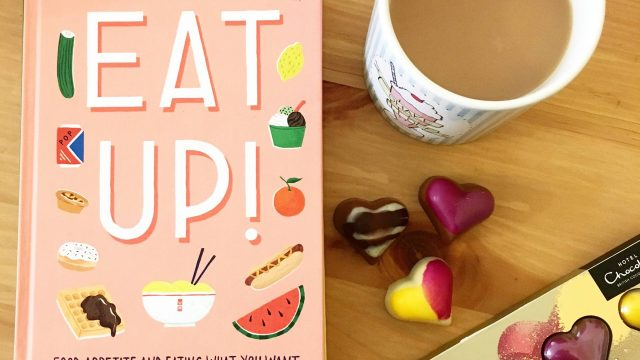 Eat Up! by Ruby Tandoh with tea and chocolates - of course