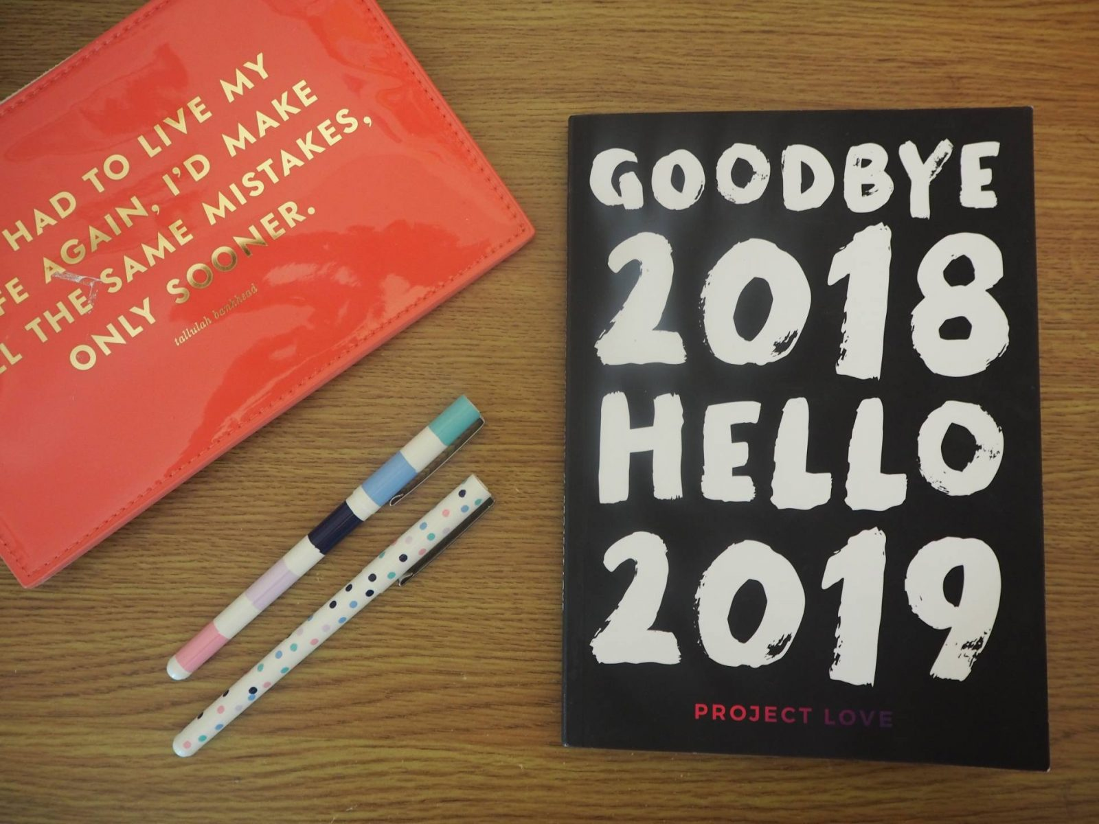 Project Love 'Goodbye 2018 Hello 2019' planner and workbook.